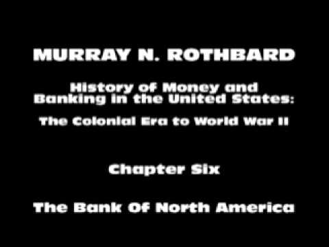 History of Money and Banking in the United States [Part I Chapter VI] | Murray N. Rothbard