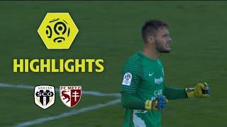 Angers SCO - FC Metz (0-1) - Highlights - (SCO - FCM) / 2017-18