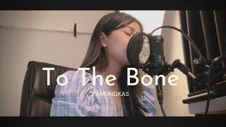 To the Bone - Pamungkas | Della Firdatia