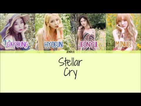 Stellar - Cry [Eng/Rom/Han] Picture + Color Coded Lyrics