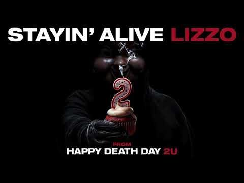 HAPPY DEATH DAY 2U SOUNDTRACK STAYIN ALIVE by LIZZO Mp3