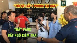 Thầy Park bất ngờ đến kiểm tra các cầu thủ U22 Việt Nam tại nơi đóng quân