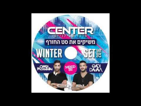 Gadi Dahan & Omri Mordehai - Hit's 2016 (Center Winter Edition)