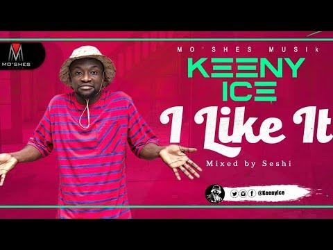 Keeny Ice - I like it (Mixed by Seshi)