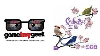 Seikatsu Review with the Game Boy Geek