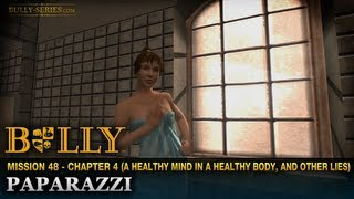 Paparazzi - Mission #48 - Bully: Scholarship Edition