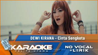 Cinta Sengketa (Karaoke) - Dewi Kirana