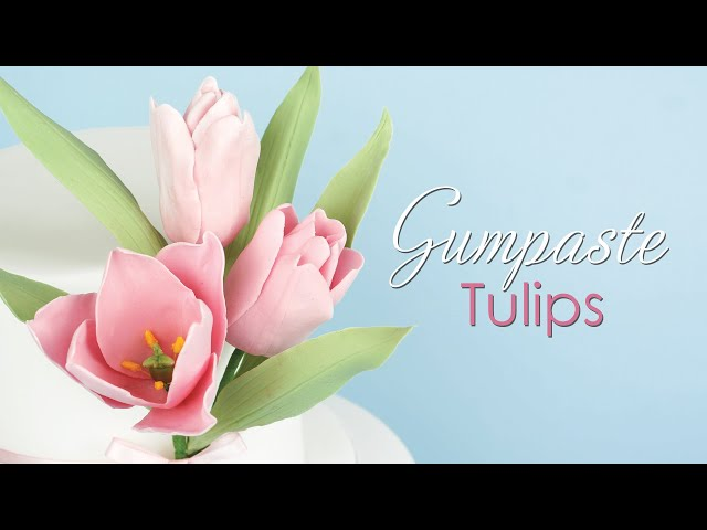 How to make a Gumpaste Spring Tulip Tutorial