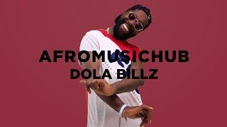 Dola Billz  - Egbe [An Afromusichub Show]