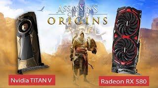 Nvidia TITAN V 12gb VS Radeon 580X 8gb - ASSASSIN'S CREED ORIGINS Gameplay