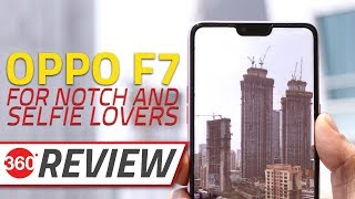 Oppo F7 (4GB) Review Videos
