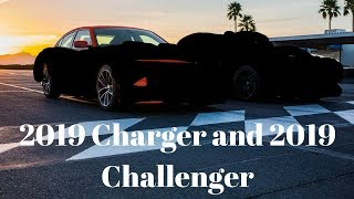 2019 Dodge Charger and 2019 Dodge Challenger???