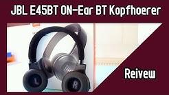 JBL E45BT Test Deutsch | Ein on-ear Kopfhörer der endlich mal klingt?! | REVIEW