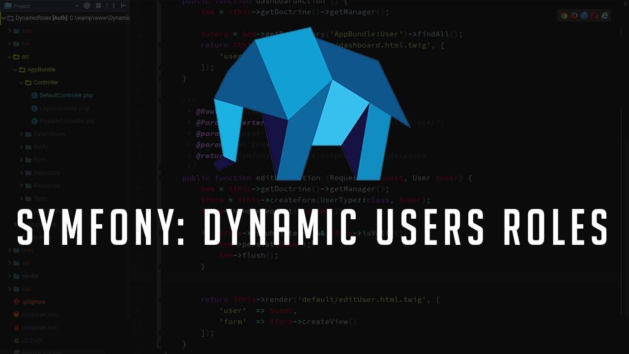 Symfony 3 Tutorial: Dynamic User Roles