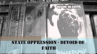 Devoid Of Faith - State Oppression