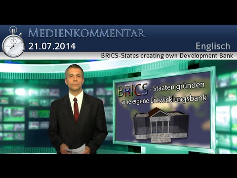 BRICS-States creating own Development Bank | English | kla.tv