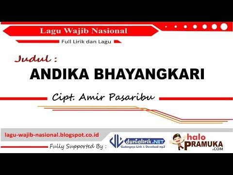 ANDIKA BHAYANGKARI - Lirik (Lagu Wajib Nasional)