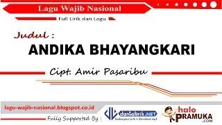 ANDIKA BHAYANGKARI - Lirik (Lagu Wajib Nasional) Mp3