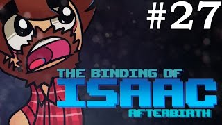 The Binding of Isaac: Afterbirth - Episode 27 - BABBY SATAN