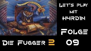 Let's play Die Fugger 2 | Kein Auftrag | Folge 09