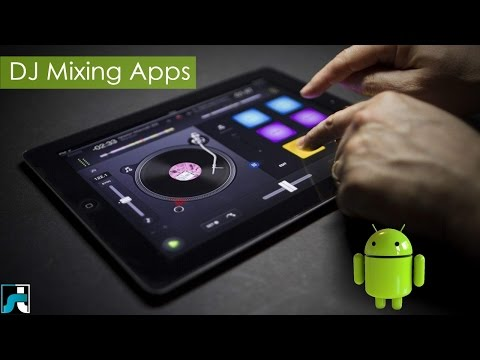 Top 10 Best Dj Mixing Apps For Android - 2019