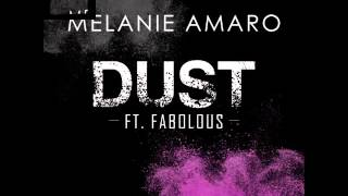 Melanie Amaro feat. FABOLOUS - DUST #1 Single