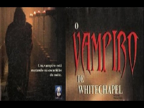 Trailer do filme O Vampiro de Whitechapel