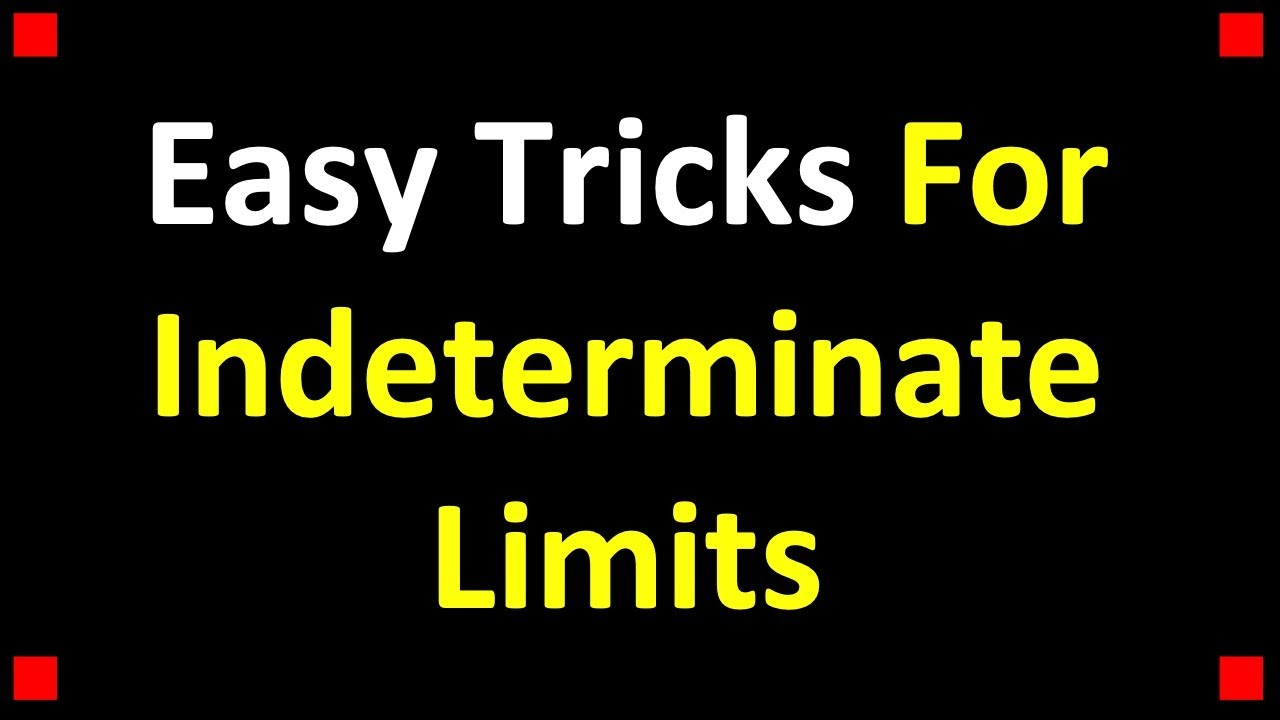 tricks for dealing with indeterminate forms of limits
