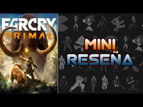 Mini Reseña Far Cry Primal | 3 Gordos Bastardos