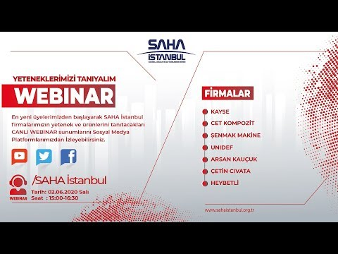 SAHA İstanbul Malzeme ve Malzeme Şekillendirme Komitesi 02.06.2020 Canlı Yayını