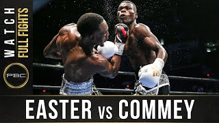 Easter vs Commey FULL FIGHT: September 9, 2016 - PBC on Spike