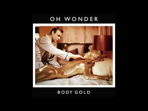 Oh Wonder - Body Gold (Official Audio)