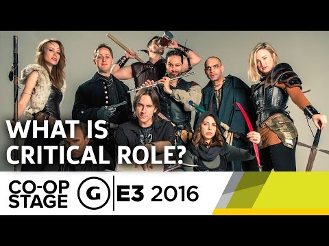 What Is Critical Role? - E3 2016 GS Co-op Stage