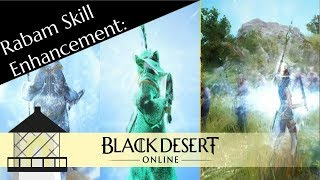 Rabam Skill Enhancement in BDO: The Basics