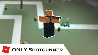 How far can You go with ONLY Shotgunner | Tower Battles [ROBLOX]