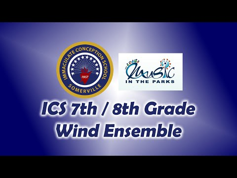 ICS 7th-8th Grade Wind Ensemble - Music In The Parks 2015