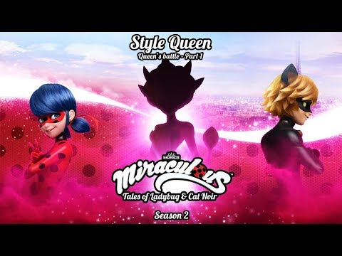 Style Queen - MiraculousTrailer