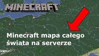 Minecraft mapa całego świata na serwerze #2