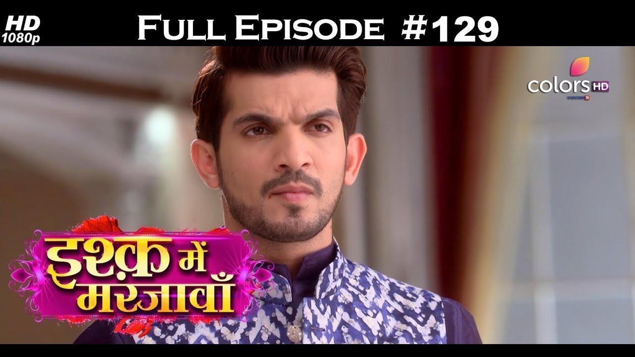 Ishq Mein Marjawan - Full Episode 129 - With English Subtitles