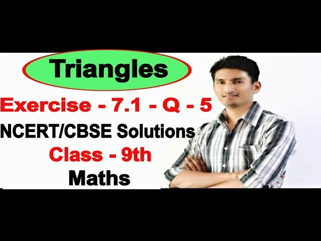 Chapter 7 Exercise 7.1 Question 5 - Triangles Class 9 Maths - NCERT Solutions