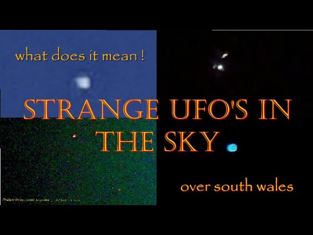 Strange UFO's in the skies of South Wales