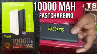 Oraimo Powerbank for Mobile 10000 mAh + Fast charge Unboxing & Full Review by Tech N Social