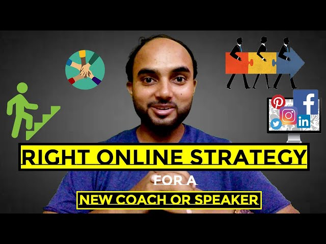 What Is The Right Online Strategy For A New Coach | Start Your Coaching Journey With A Bang