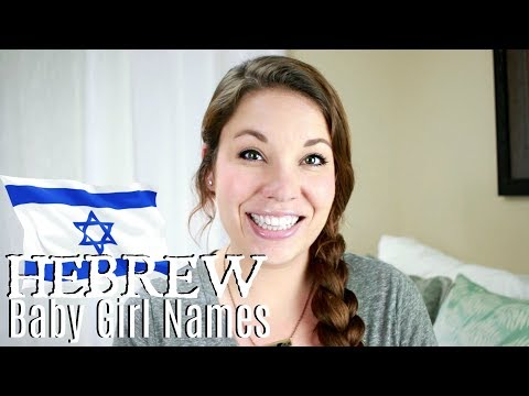 Hebrew Baby Names For Girls   All About Baby Names   Days Of May