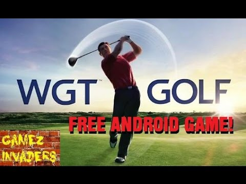 WGT World Golf Tournament Android Game Review - First Look Playthrough