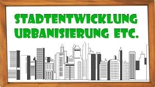Urbanisierung, Suburbanisierung, De-, Ex- & Reurbanisierung - Phasen der Stadtentwicklung |ElenAlina