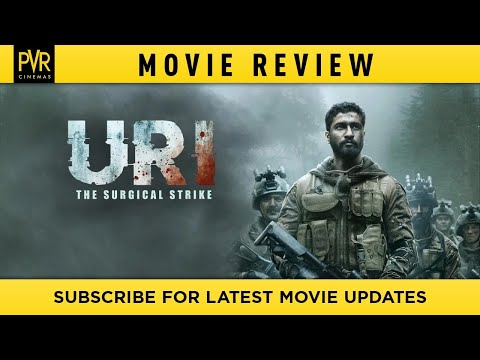 URI - The Surgical Strike | PVR Movie Reviews