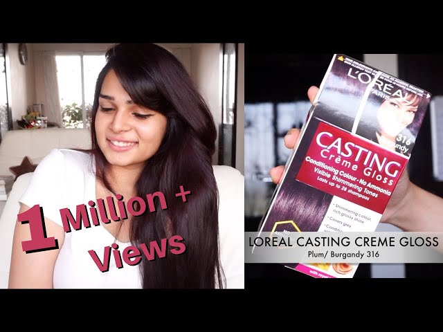 How to Color Your Hair at Home - Loreal Casting Creme Gloss Plum/Burgandy 316