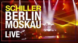 """SCHILLER // """"Berlin Moskau"""" // Zeitreise Live"""