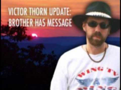 Victor Thorn's Brother Speaks